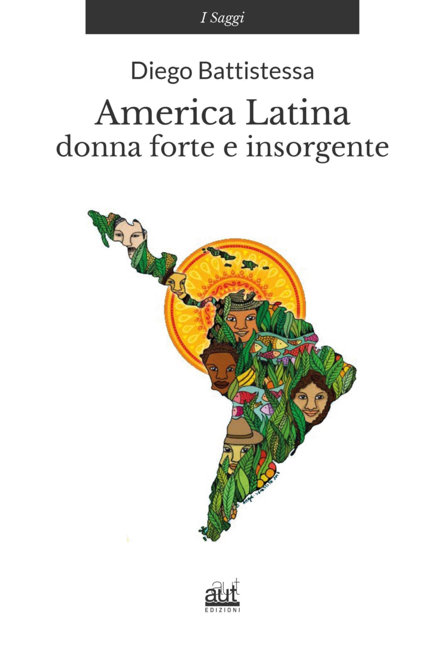 America latina. Donna forte e insorgente